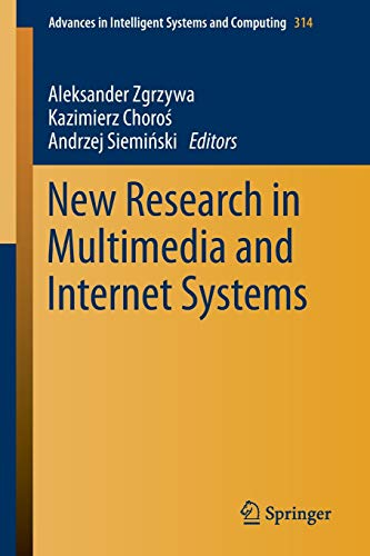 New Research in Multimedia and Internet Systems: Aleksander Zgrzywa