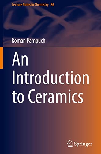 9783319104096: An Introduction to Ceramics (Lecture Notes in Chemistry)