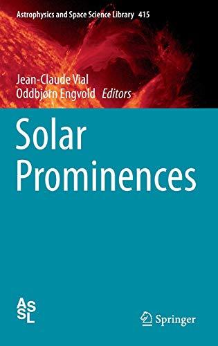Solar Prominences: Jean-Claude Vial