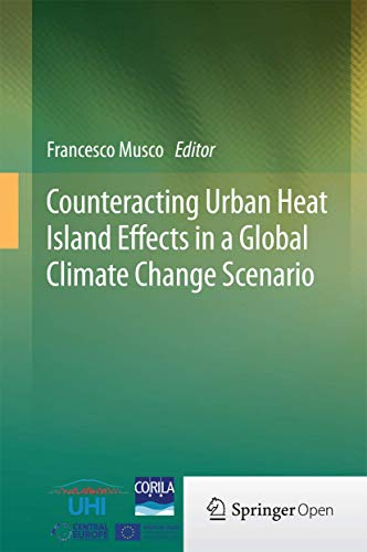 9783319104249: Counteracting Urban Heat Island Effects in a Global Climate Change Scenario