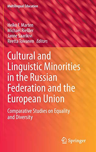 Cultural and Linguistic Minorities in the Russian Federation and the European Union: Heiko F. ...