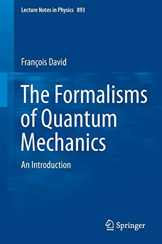 9783319105383: The Formalisms of Quantum Mechanics: An Introduction (Lecture Notes in Physics)