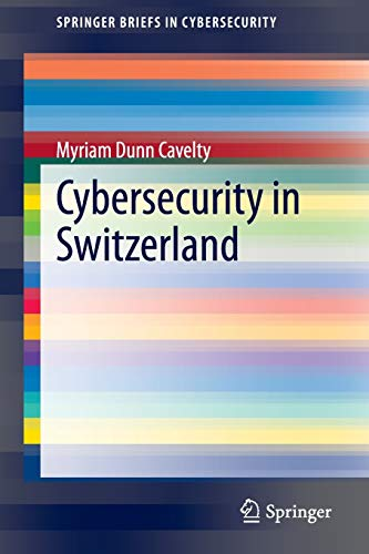 9783319106199: Cybersecurity in Switzerland (SpringerBriefs in Cybersecurity)