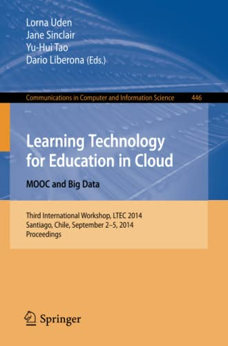 Learning Technology for Education in Cloud - MOOC and Big Data: Lorna Uden