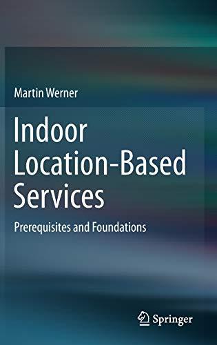 Indoor Location-Based Services: Martin Werner