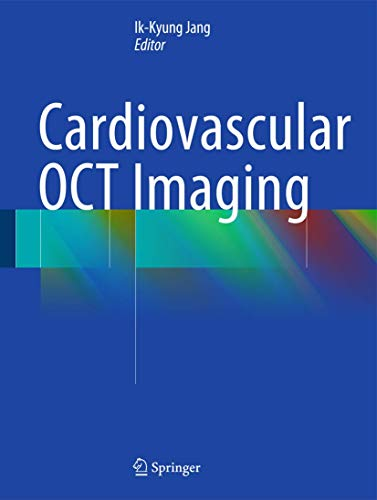 Cardiovascular OCT Imaging: Ik-Kyung Jang