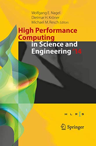 9783319108094: High Performance Computing in Science and Engineering '14: Transactions of the High Performance Computing Center, Stuttgart (HLRS) 2014