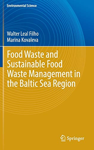 Food Waste and Sustainable Food Waste Management in the Baltic Sea Region (Environmental Science ...