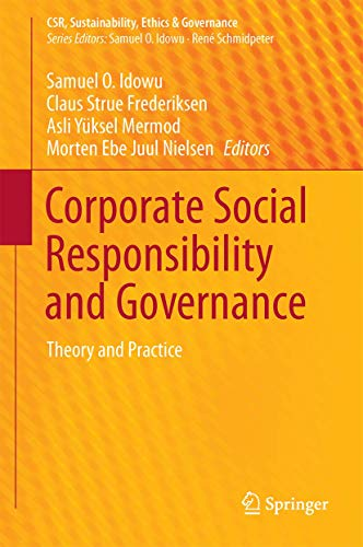 9783319109084: Corporate Social Responsibility and Governance: Theory and Practice (CSR, Sustainability, Ethics & Governance)