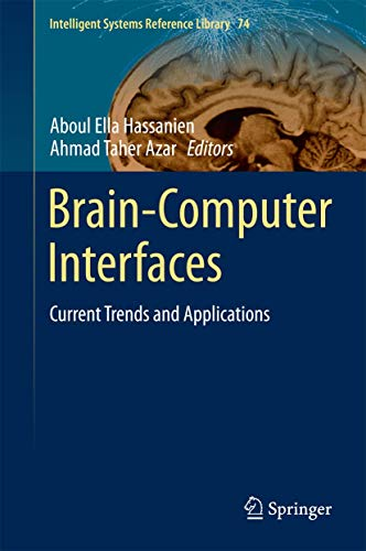 9783319109770: Brain-Computer Interfaces: Current Trends and Applications (Intelligent Systems Reference Library)