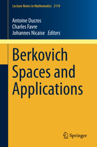 9783319110288: Berkovich Spaces and Applications