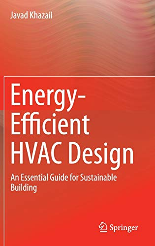 9783319110462: Energy-Efficient HVAC Design: An Essential Guide for Sustainable Building