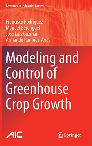 9783319111339: Modeling and Control of Greenhouse Crop Growth (Advances in Industrial Control)
