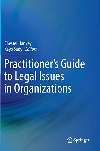 9783319111421: Practitioner's Guide to Legal Issues in Organizations