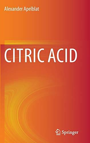 Citric Acid (Hardback): Alexander Apelblat