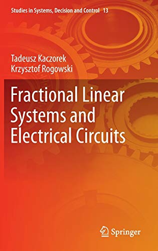 9783319113609: Fractional Linear Systems and Electrical Circuits (Studies in Systems, Decision and Control)