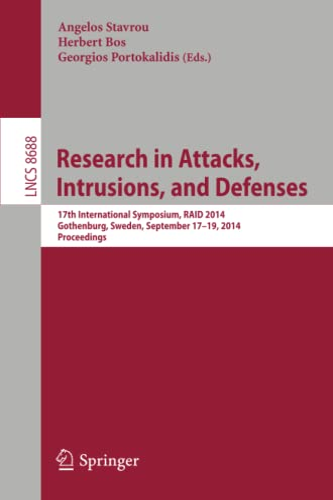 Research in Attacks, Intrusions and Defenses: 17th International Symposium, RAID 2014, Gothenburg, ...