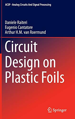 9783319114262: Circuit Design on Plastic Foils (Analog Circuits and Signal Processing)