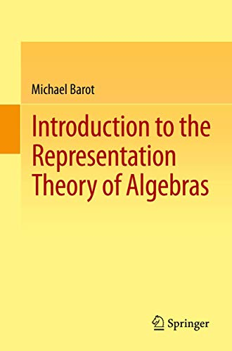 9783319114743: Introduction to the Representation Theory of Algebras