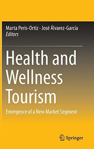 Health and Wellness Tourism: Marta Peris-Ortiz