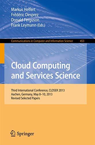 Cloud Computing and Services Science: Markus Helfert