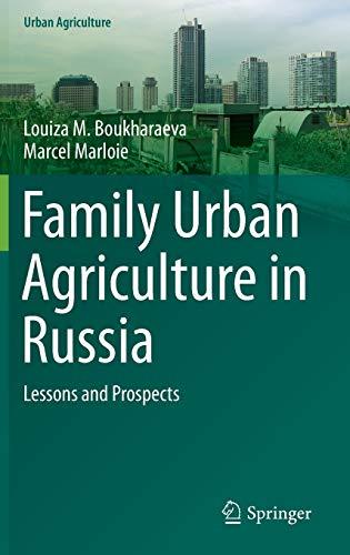 9783319116136: Family Urban Agriculture in Russia: Lessons and Prospects