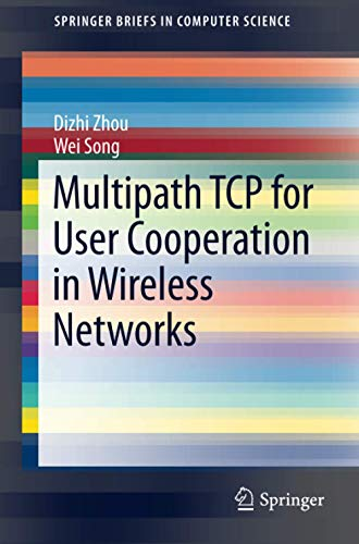 9783319117003: Multipath TCP for User Cooperation in Wireless Networks (SpringerBriefs in Computer Science)