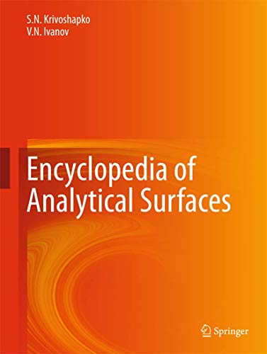 Encyclopedia of Analytical Surfaces (Hardcover): Sergey Krivoshapko