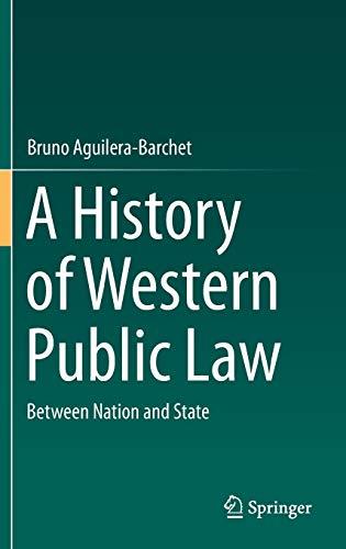 A History of Western Public Law: Bruno Aguilera-Barchet