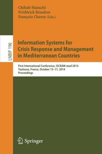 9783319118178: Information Systems for Crisis Response and Management in Mediterranean Countries: First International Conference, ISCRAM-med 2014, Toulouse, France, . . . Notes in Business Information Processing)