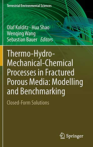 Thermo-Hydro-Mechanical-Chemical Processes in Fractured Porous Media: Modelling and Benchmarking: ...