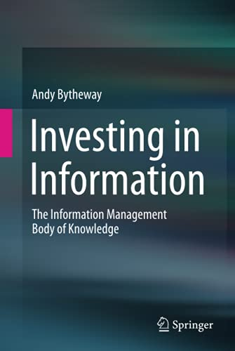 9783319119083: Investing in Information: The Information Management Body of Knowledge