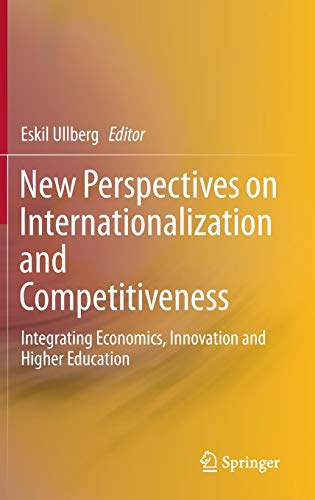 9783319119786: New Perspectives on Internationalization and Competitiveness: Integrating Economics, Innovation and Higher Education