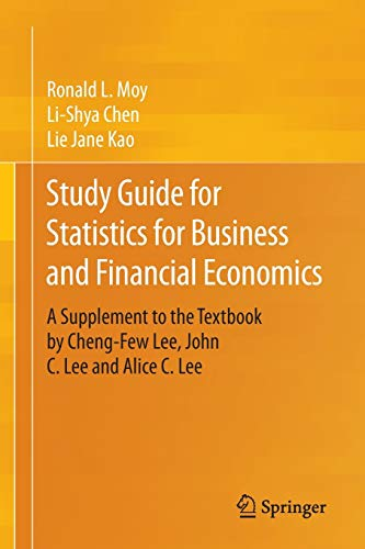 9783319119960: Study Guide for Statistics for Business and Financial Economics: A Supplement to the Textbook by Cheng-Few Lee, John C. Lee and Alice C. Lee
