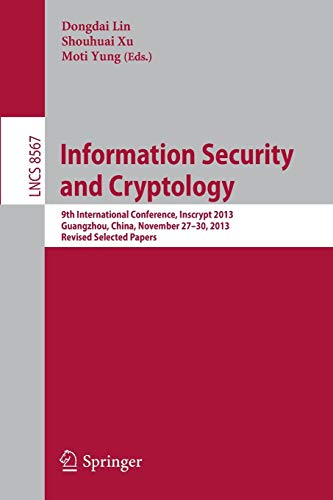 Information Security and Cryptology: Dongdai Lin