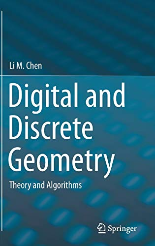 9783319120980: Digital and Discrete Geometry: Theory and Algorithms