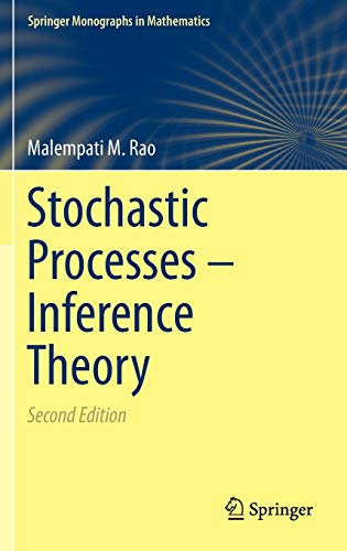 9783319121710: Stochastic Processes - Inference Theory (Springer Monographs in Mathematics)