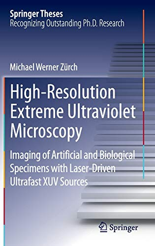 High-Resolution Extreme Ultraviolet Microscopy: Michael Werner Zürch