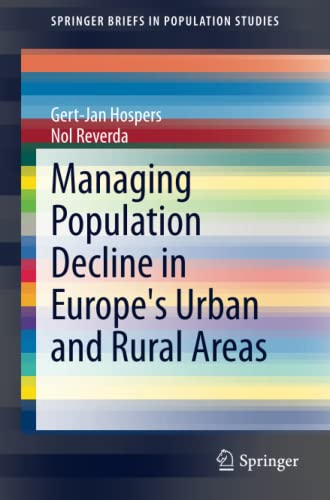 Managing Population Decline in Europe's Urban and Rural Areas: Gert-Jan Hospers
