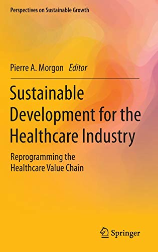 Sustainable Development for the Healthcare Industry: Pierre A. Morgon