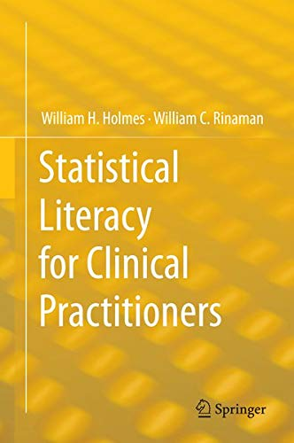 9783319125497: Statistical Literacy for Clinical Practitioners
