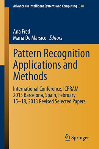Pattern Recognition Applications and Methods: Ana Fred