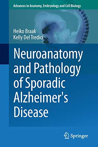 9783319126784: Neuroanatomy and Pathology of Sporadic Alzheimer's Disease