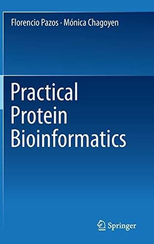 9783319127262: Practical Protein Bioinformatics
