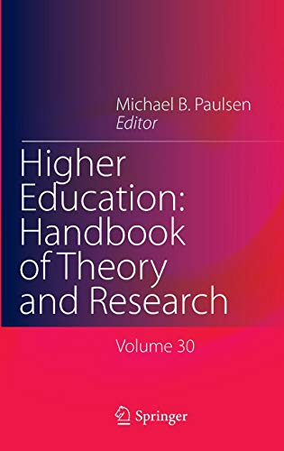 9783319128344: Higher Education: Handbook of Theory and Research: Volume 30