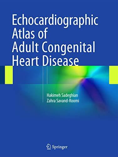 Echocardiographic Atlas of Adult Congenital Heart Disease (Book & Merchandise): Hakimeh ...
