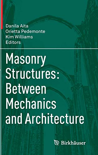 9783319130026: Masonry Structures: Between Mechanics and Architecture