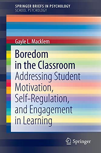 Boredom in the Classroom: Gayle L. Macklem
