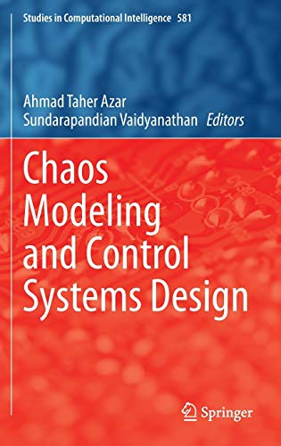 9783319131313: Chaos Modeling and Control Systems Design (Studies in Computational Intelligence)