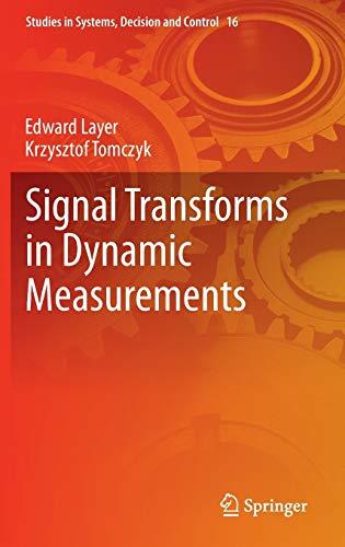 Signal Transforms in Dynamic Measurements (Hardback): Edward Layer, Krzysztof Tomczyk